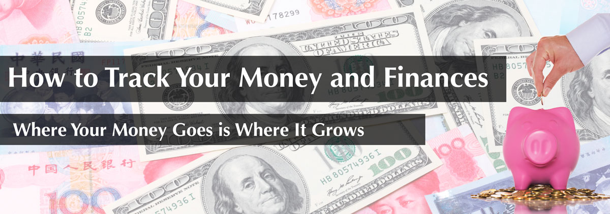 how to track your money and finances where your money goes is where